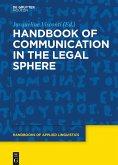 Handbook of Communication in the Legal Sphere (eBook, ePUB)