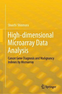 High-dimensional Microarray Data Analysis (eBook, PDF) - Shinmura, Shuichi