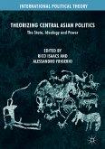 Theorizing Central Asian Politics (eBook, PDF)