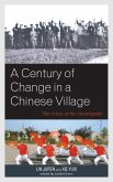 A Century of Change in a Chinese Village (eBook, ePUB)