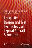 Long-Life Design and Test Technology of Typical Aircraft Structures (eBook, PDF)