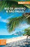 Fodor's Rio de Janeiro & Sao Paulo (eBook, ePUB)