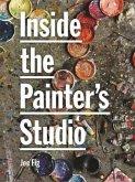Inside the Painter's Studio (eBook, PDF)