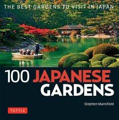 100 Japanese Gardens (eBook, ePUB) - Mansfield, Stephen