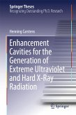Enhancement Cavities for the Generation of Extreme Ultraviolet and Hard X-Ray Radiation (eBook, PDF)