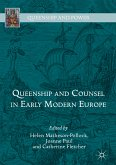Queenship and Counsel in Early Modern Europe (eBook, PDF)