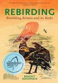 Rebirding (eBook, ePUB)