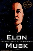 Elon Musk: The Unauthorized Autobiography (The Wi(c)ked Edition) (eBook, ePUB)