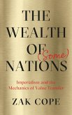 The Wealth of (Some) Nations (eBook, ePUB)