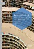 Regulating Social Life (eBook, PDF)