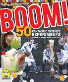 Boom! 50 Fantastic Science Experiments to Try at Home with Your Kids (PB) (eBook, ePUB)