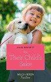For Their Child's Sake (Mills & Boon True Love) (Return to Stonerock, Book 3) (eBook, ePUB)