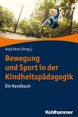 Bewegung und Sport in der Kindheitspädagogik (eBook, ePUB)