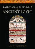 Daemons and Spirits in Ancient Egypt (eBook, ePUB)