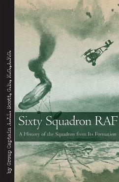 Sixty Squadron RAF (eBook, PDF) - Scott, A. J. L.
