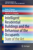 Intelligent Residential Buildings and the Behaviour of the Occupants (eBook, PDF)