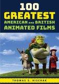 100 Greatest American and British Animated Films (eBook, ePUB)