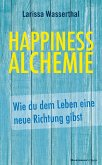 Happiness Alchemie (eBook, PDF)