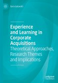 Experience and Learning in Corporate Acquisitions (eBook, PDF)