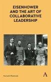 Eisenhower and the Art of Collaborative Leadership (eBook, ePUB)