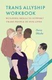 Trans Allyship Workbook (eBook, ePUB)