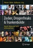 Zocker, Drogenfreaks & Trunkenbolde (eBook, PDF)