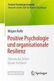 Positive Psychologie und organisationale Resilienz (eBook, PDF)