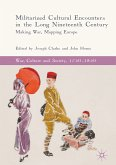 Militarized Cultural Encounters in the Long Nineteenth Century (eBook, PDF)