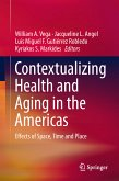 Contextualizing Health and Aging in the Americas (eBook, PDF)