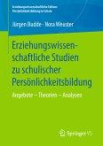 Erziehungswissenschaftliche Studien zu schulischer Persönlichkeitsbildung (eBook, PDF)