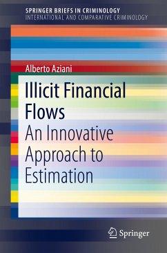 Illicit Financial Flows (eBook, PDF) - Aziani, Alberto