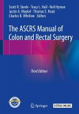 The ASCRS Manual of Colon and Rectal Surgery (eBook, PDF)
