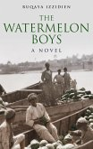 The Watermelon Boys (eBook, ePUB)