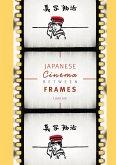 Japanese Cinema Between Frames (eBook, PDF)