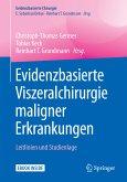 Evidenzbasierte Viszeralchirurgie maligner Erkrankungen (eBook, PDF)