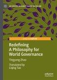 Redefining A Philosophy for World Governance (eBook, PDF)