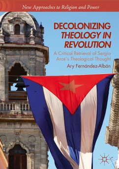 Decolonizing Theology in Revolution (eBook, PDF) - Fernández-Albán, Ary