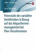 Potenziale des variablen Ventiltriebes in Bezug auf das Abgasthermomanagement bei Pkw-Dieselmotoren (eBook, PDF)