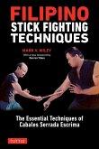 Filipino Stick Fighting Techniques (eBook, ePUB)