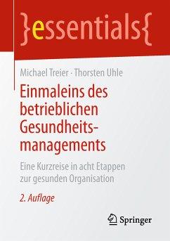 Einmaleins des betrieblichen Gesundheitsmanagements (eBook, PDF) - Treier, Michael; Uhle, Thorsten