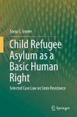 Child Refugee Asylum as a Basic Human Right (eBook, PDF)