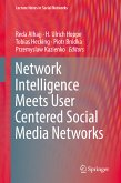 Network Intelligence Meets User Centered Social Media Networks (eBook, PDF)
