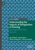 Understanding the Impacts of Deregulation in Planning (eBook, PDF)