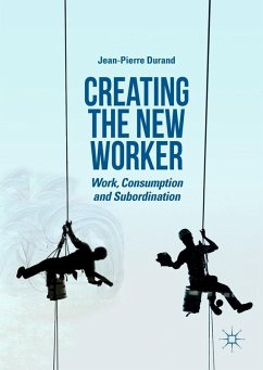 Creating the New Worker (eBook, PDF) - Durand, Jean-Pierre