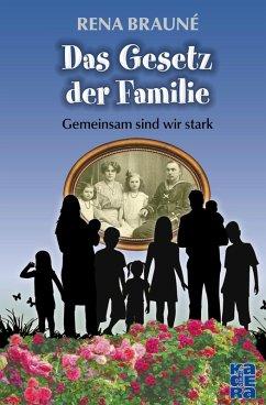 Das Gesetz der Familie (eBook, ePUB) - Brauné, Rena