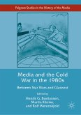 Media and the Cold War in the 1980s (eBook, PDF)