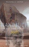 Handbuch zur Rettung der Welt - Josh (eBook, ePUB)