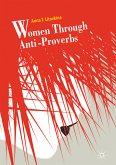 Women Through Anti-Proverbs (eBook, PDF)