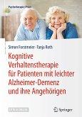 Kognitive Verhaltenstherapie für Patienten mit leichter Alzheimer-Demenz und ihre Angehörigen (eBook, PDF)