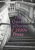 The Queer Cultures of 1930s Prose (eBook, PDF)